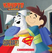 Cover of: Superpet!: Superpet! (Krypto the Superdog)