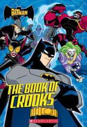 Cover of: The Batman: The Book Of Crooks