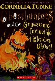Cover of: Ghosthunters And The Gruesome Invincible Lightning Ghost (Ghosthunters)