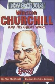 Cover of: Winston Churchill and His Great Wars (Dead Famous)