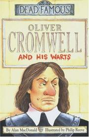 Cover of: Oliver Cromwell and His Warts (Dead Famous)
