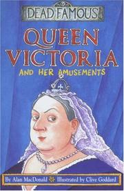 Cover of: Queen Victoria and Her Amusements (Dead Famous)