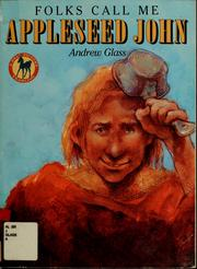 Cover of: Folks Call Me Appleseed John (Picture Yearling Book Series)