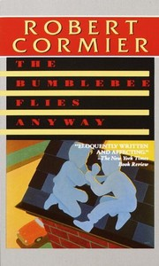 Cover of: The Bumblebee Flies Anyway (Laurel-Leaf Books)