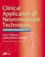 Cover of: Clinical Applications of Neuromuscular Techniques: The Lower Body, Volume 2 (Clinical Applications of Neuromuscular Technique)