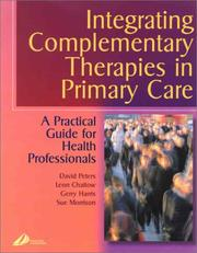 Cover of: Integrating Complementary Medicine in Primary Care: A Practical Guide for Healthcare Professionals