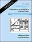 Cover of: Explorations in beginning & intermediate algebra using the TI-82/83