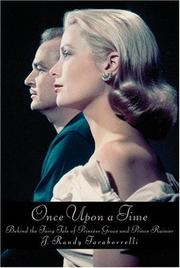 Cover of: Once Upon a Time: Behind the Fairy Tale of Princess Grace and Prince Rainier