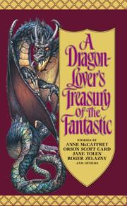 Cover of: A Dragon-Lover's Treasury of the Fantastic