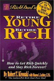 Cover of: Rich Dad's Retire Young, Retire Rich