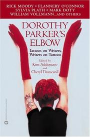 Cover of: Dorothy Parker's Elbow: Tattoos on Writers, Writers on Tattoos
