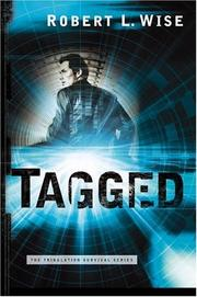 Cover of: Tagged (Tribulation Survival Series) (Wise, Robert L. Tribulation Survival Series.)