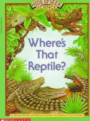 Cover of: Hide And Seek Science #02: Where's That Reptile? (Hide And Seek Science)