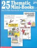 Cover of: 25 Thematic Mini-Books (Grades K-3)