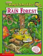 Cover of: The Magic School Bus In The Rain Forest (Magic School Bus)