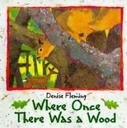 Cover of: Where Once Ther Was a Wood