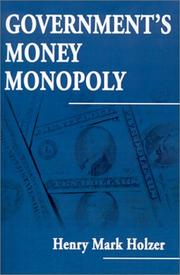 Cover of: Government's Money Monopoly