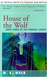 Cover of: House of the Wolf (The Phoenix Legacy)