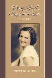 Cover of: Living Faith, Hope and Love