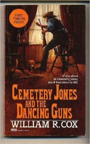 Cover of: Cemetery Jones and the Dancing Guns