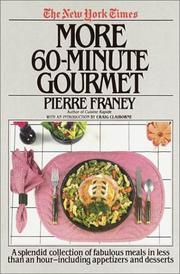 Cover of: New York Times More 60 Minute Gourmet