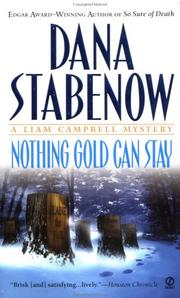 Cover of: Nothing Gold Can Stay (Liam Campbell Mysteries)