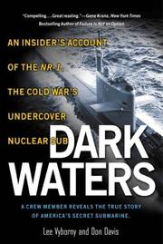 Cover of: Dark Waters:An Insider's Account of the NR-1:The Cold War's Undercover Nuclear Sub