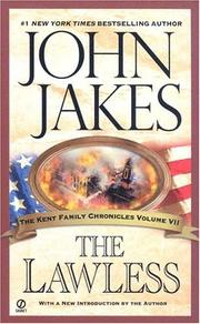 Cover of: The Lawless (The Kent Family Chronicles)