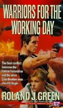 Cover of: Warriors for the Working Day (Starcruiser Shenandoah)