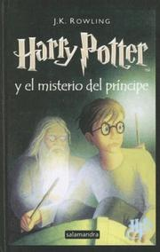 Cover of: Harry Potter y el Misterio del Principe (Harry Potter