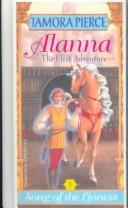 Cover of: Alanna (Song of the Lioness)