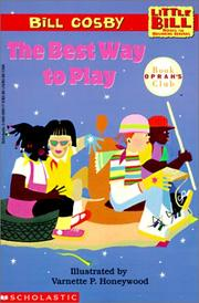 Cover of: The Best Way to Play (Little Bill Books for Beginning Readers)