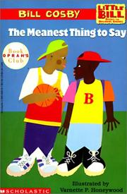 Cover of: The Meanest Thing to Say (Little Bill Books for Beginning Readers)