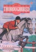 Cover of: Christina's Courage (Thoroughbred)