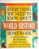 Cover of: Everything You Need to Know About World History Homework (Everything You Need to Know about (Scholastic Sagebrush))