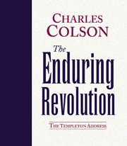 Cover of: The enduring revolution: a battle to change the human heart