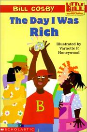 Cover of: The Day I Was Rich (Little Bill Books for Beginning Readers)