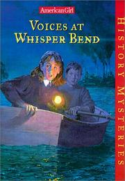 Cover of: Voices at Whisper Bend (American Girl History Mysteries)