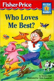 Cover of: Who Loves Me Best (All-Star Readers: Level 1)
