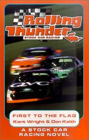 Cover of: First to the Flag (Rolling Thunder Stock Car Racing)