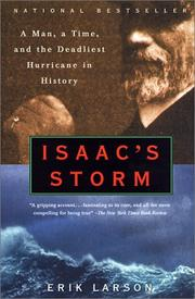 Cover of: Isaac's Storm a Man, a Time, and the Deadliest Hurricane in History