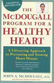 Cover of: The McDougall Program for a Healthy Heart
