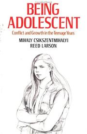 Cover of: Being Adolescent/Conflict and Growth in the Teenage Years