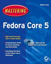 Cover of: Mastering Fedora Core 5