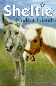 Cover of: Sheltie Finds a Friend (Sheltie!)