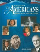 Cover of: The Americans: Reconstruction to the 21st Century