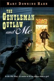 Cover of: The Gentleman Outlaw and Me