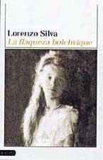 Cover of: La Flaqueza Del Bolchevique