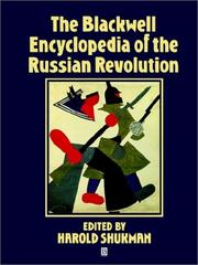 Cover of: The Blackwell Encyclopedia of the Russian Revolution