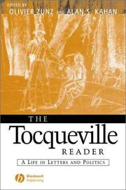 Cover of: The Tocqueville Reader: A Life in Letters and Politics